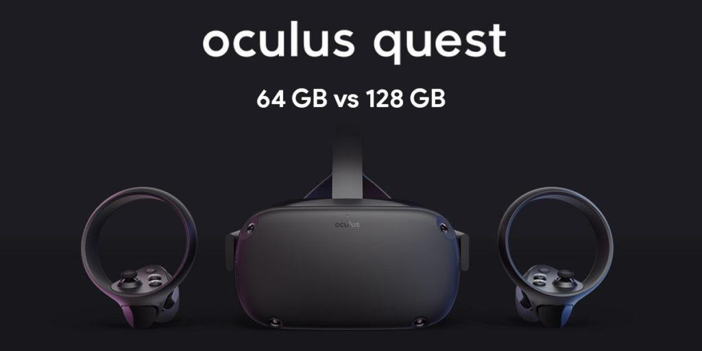 Oculus Quest 64 vs 128